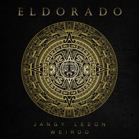 Eldorado — Weirdo, Jangy Leeon, Jangy Leeon, Weirdo