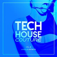 Tech House Couture, Vol. 3 — сборник