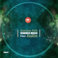 Gracious Path — Kaygee, Rewired Music