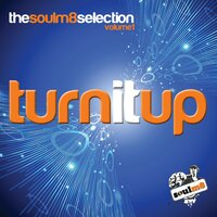 Turn It up with Soulm8 & Friends — Soulm8