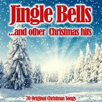 Jingle Bells...And Other Christmas Hits — сборник