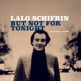 But Not for Tonight — Lalo Schifrin