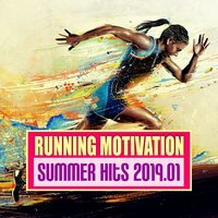 Running Motivation Summer Hits 2019.01 — сборник