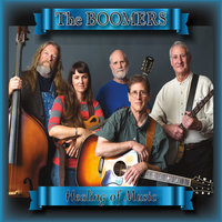 Healing of Music — The Boomers