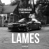 Lames — Daniel Heartless, Tyler Nicolosi