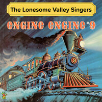 Engine Engine # 9 (Country & Western Million Record Sellers) — The Lonesome Valley Singers