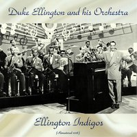 Ellington Indigos — Duke Ellington And His Orchestra