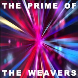 The Prime of The Weavers — The Weavers