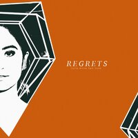 Regrets — Julie Anne San Jose