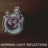 Morning Light Reflections — Golden Keys, Relaxing Chill Out Music