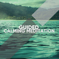 Guided Calming Meditation Sounds — スパ リラックス Specialists