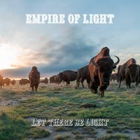 Let There Be Light — Empire Of Light