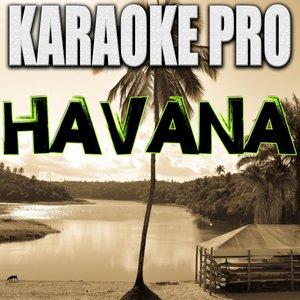 Karaoke Pro - Havana