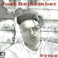 Just Remember — Syrus