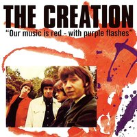 Our Music Is Red - With Purple Flashes — The Creation
