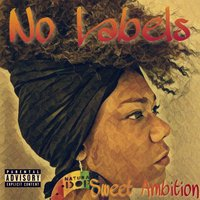 No Labels — Sweet Ambition