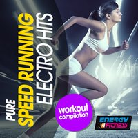 Pure Speed Running Electro Hits Workout Compilation — сборник