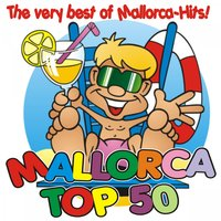 Mallorca Top 50 - The very best of Mallorca-Hits! — сборник