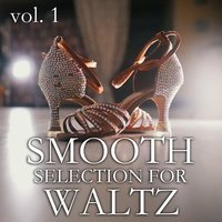 Smooth Selection For Waltz vol. 1 — сборник