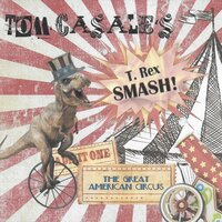 The Great American Circus — Tom Casale