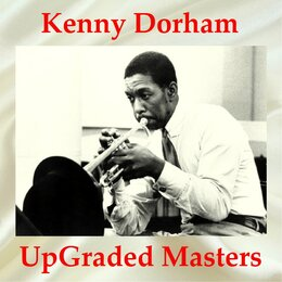 Kenny Dorham UpGraded Masters — Kenny Dorham