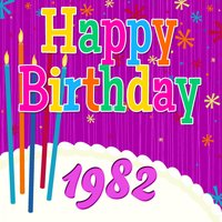 Happy Birthday 1982 — The Birthday Singers
