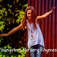 Youngsters Nursery Rhymes — Music for Children, Kids Hits Project, Toddler Time