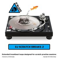 DJ Scratch Breaks Vol 2 — D'blaze