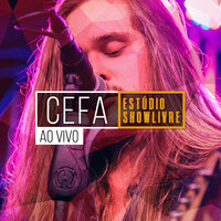 Cefa no Estúdio Showlivre — Cefa