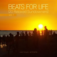Beats for Life, Vol. 1 (20 Relaxed Sundowners) — сборник