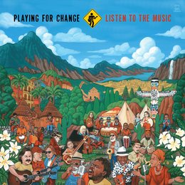 Listen to the Music — Playing for Change, The Doobie Brothers, Ellis Hall