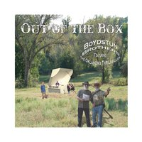 Out of the Box — Boydstun Brothers
