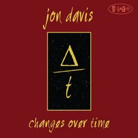 Changes over Time — Jon Davis, Marc Free