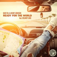 Ready for the World — Henry Johnson, Dave Till, Dave Till & Henry Johnson feat. Delaney Jane