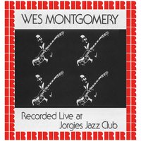 At Jorges Jazz Club — Wes Montgomery