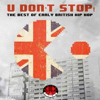 U Don't Stop! - The Best of Early British Hip Hop — сборник