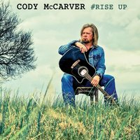 #Rise Up — Cody McCarver