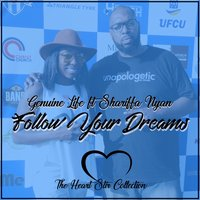 Follow Your Dreams — Genuine Life