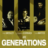 Generations — Fred Wesley, Wesley, FRED