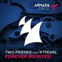Forever — Two Friends, Ktpearl