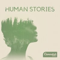 Human Stories — Chris Salt, John Rowcroft, John Rowcroft, Chris Salt