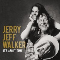 It's About Time — Jerry Jeff Walker