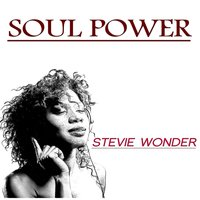 Soul Power — Stevie Wonder