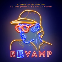 Revamp: The Songs Of Elton John & Bernie Taupin — сборник