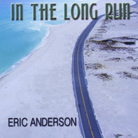 In the Long Run — Eric Anderson
