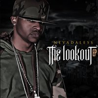 The Look out EP — Nevadaless