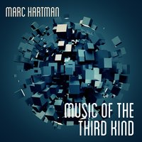 Music of the Third Kind — Marc Hartman