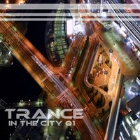 Trance in the City Vol.01 — сборник