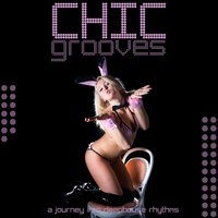 Chic Grooves (A Journey into Deep House Rhythms) — сборник