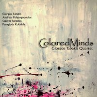 Colored Minds — Andreas Polyzogopoulos, Giorgos Tabakis, Stavros Parginos, Panos Kokkinis
